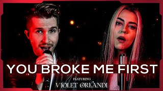 You Broke Me First - Tate McRae | Cole Rolland x Violet Orlandi