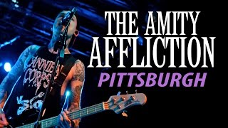 "The Amity Affliction - ""Pittsburgh"" LIVE! Let The Ocean Take Me Tour"