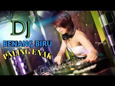 Dj BENANG BIRU||FULL BASS