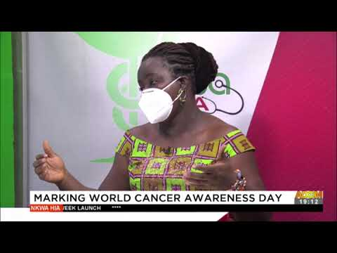 Marking world cancer awareness day - Nkwa Hia on Adom TV (10-2-21)