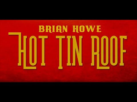 Brian Howe  Hot Tin Roof   Video
