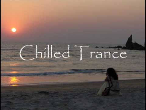 Chilled Trance: Euphoric Mix