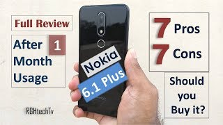 Nokia 6.1 Plus Full Review after 1 Month Usage | Gaming, Camera, Battery, Pros and Cons