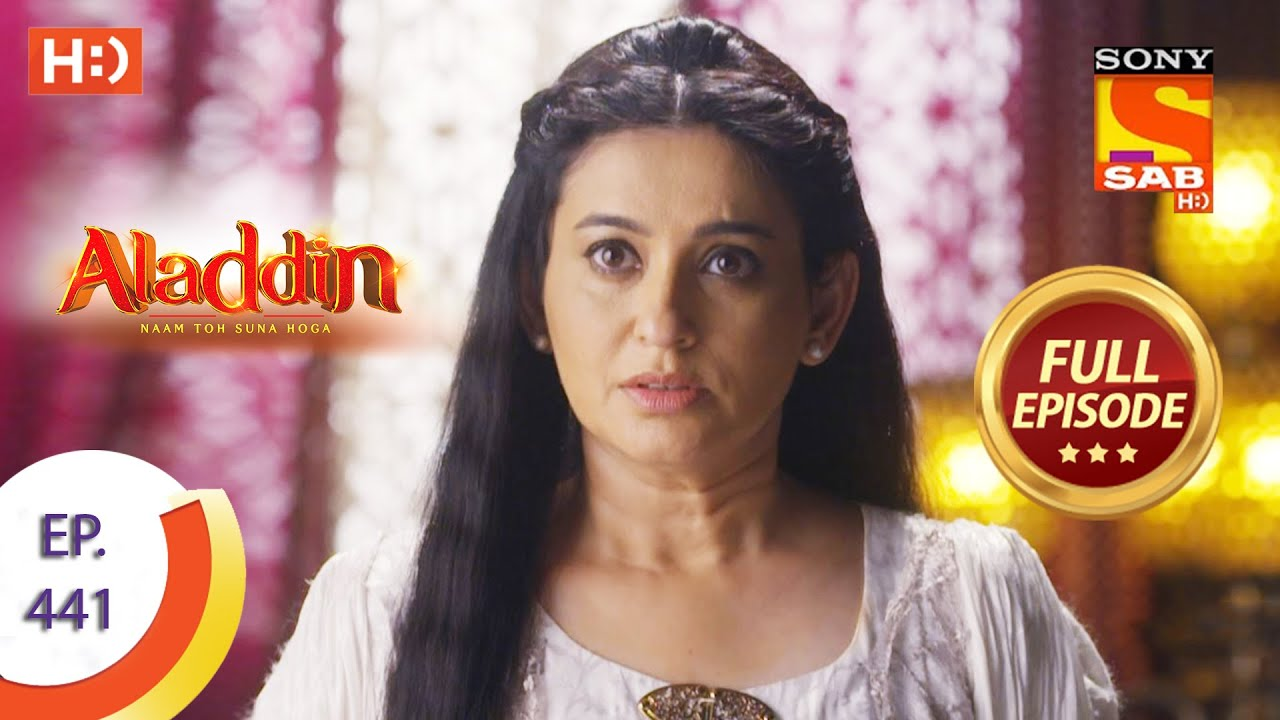 Download Aladdin - Ep 441 - Full Episode - 6th August 2020
