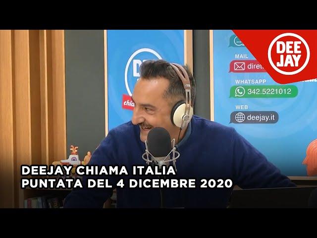 Deejay Chiama Italia - Puntata del 4 dicembre 2020
