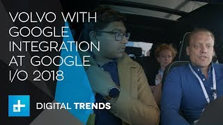 Volvo with Google Assistant Integration at Google IO 2018