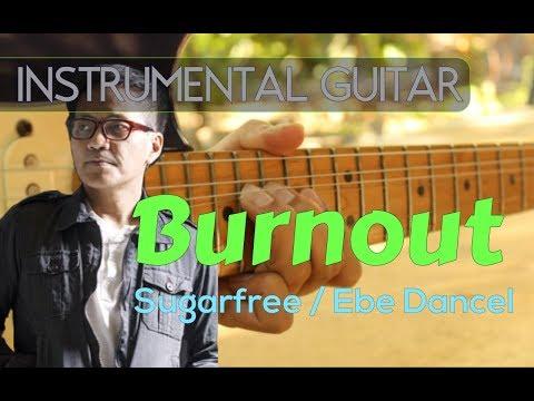 Sugarfree - Burnout instrumental guitar cover