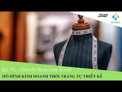 [CDKD] 92 – Mô hình kinh doanh thời trang tự thiết kế | Thời trang nam và những thông tin liên quan