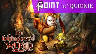 The Whispered World - A Point 'n' Quickie Review