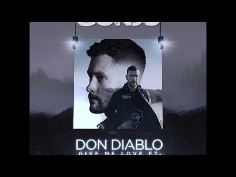 Don Diablo Feat. Calum Scott  Give Me Love (GonSu Remix)