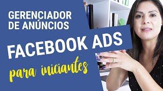 🔵 Gerenciador de Anúncios Facebook Ads 2018 para Iniciantes