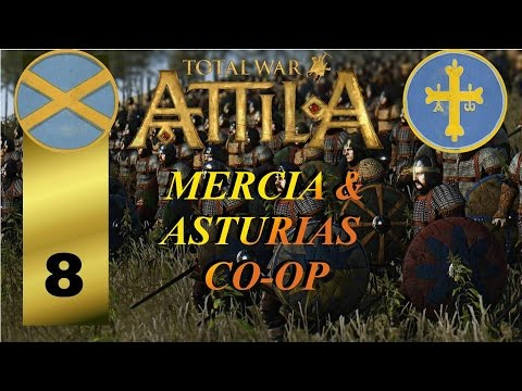 "Ep 8 - Total War: Attila co-op Mercia and Asturias ""The Asturian troops in action"""
