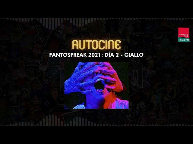 FANTOSFREAK 2021 | Día 2 |  Giallo con JAMES WILSON y NATALIO PAGÉS
