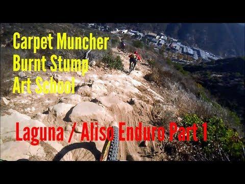 Laguna Canyons and Aliso Woods Part 1 (Carpet Muncher, Burnt Stump & Art School) Dec 29, 2017