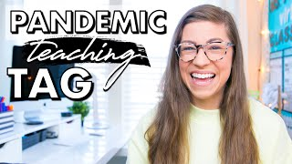 My HONEST Feelings About Teaching During a Pandemic | PANDEMIC TEACHING TAG