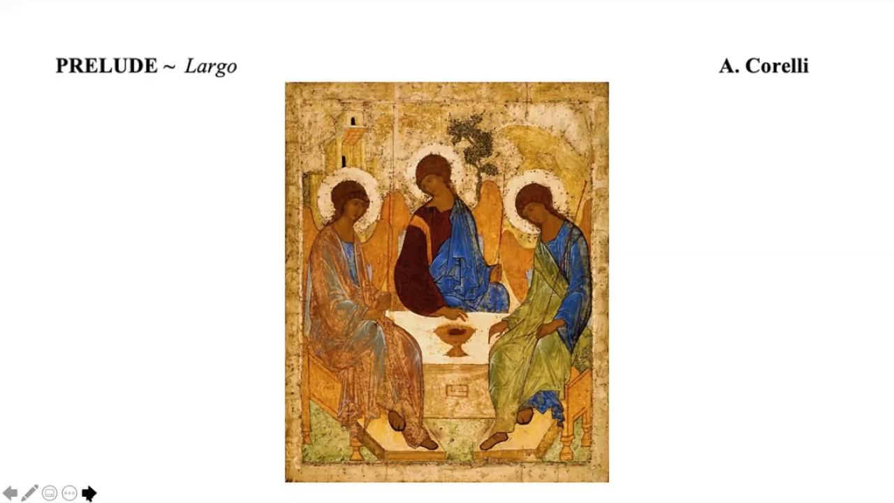 Trinity Sunday - 6/07/20 - Liturgy of the Word