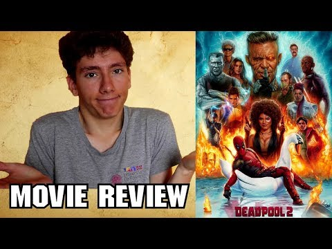 Deadpool 2 (2018) [Superhero Comedy Movie Review]