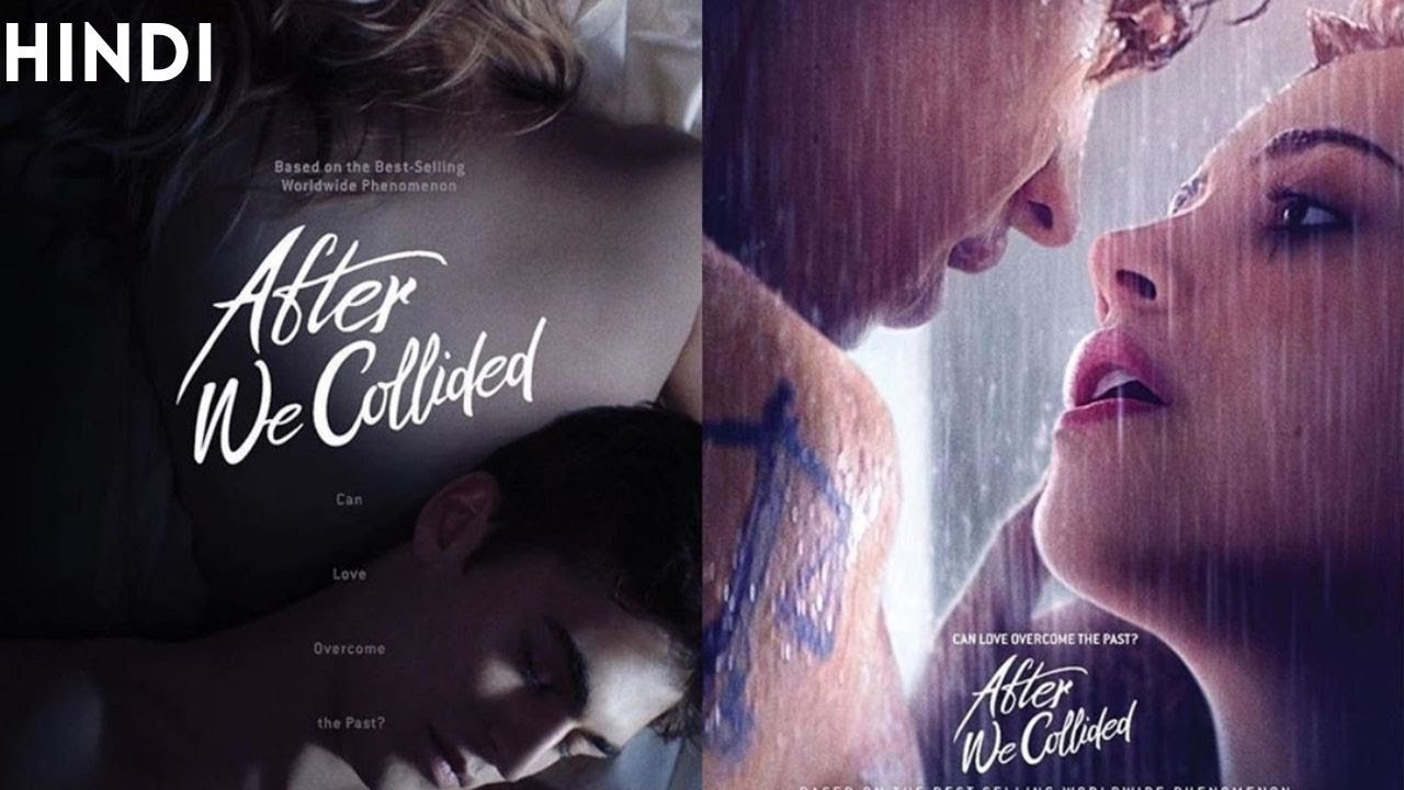Download After 2 -  We Collided (2020) Romantic Hollywood Movie Explained in Hindi