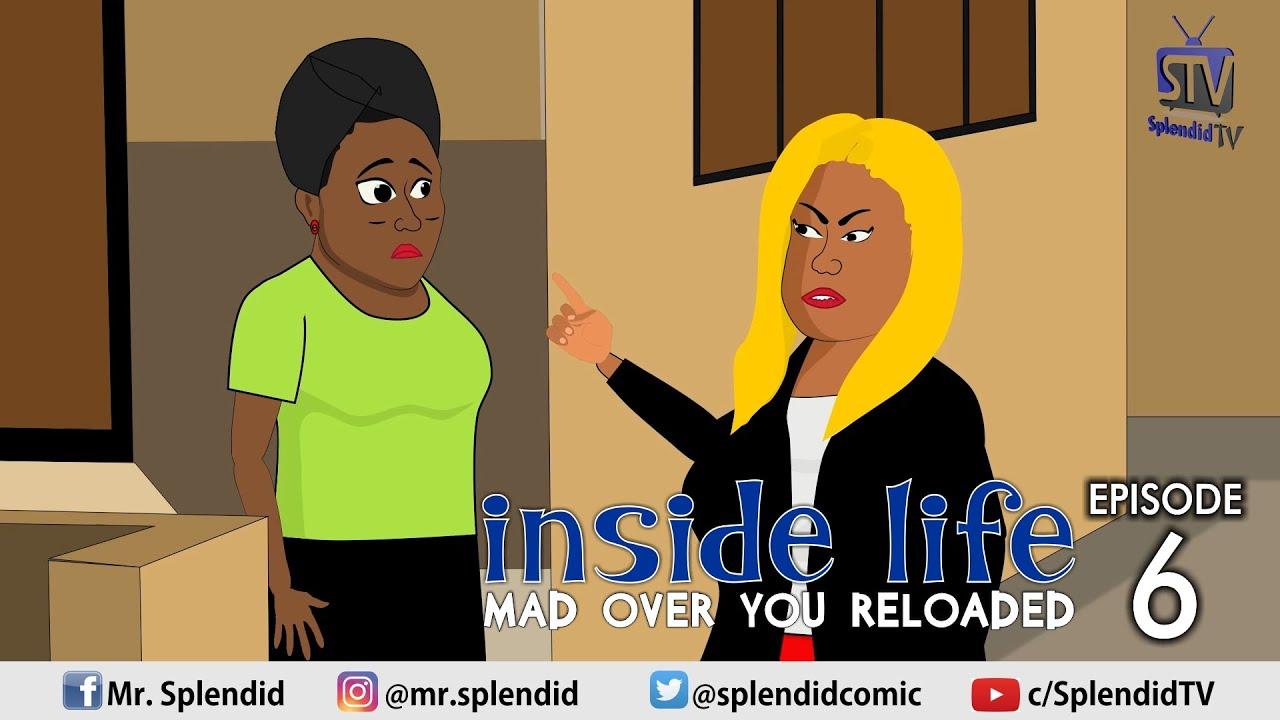 Download INSIDE LIFE, MAD OVER YOU RELOADED, EP 6 (Mama Bomboy)  (Splendid TV) (Splendid Cartoon)