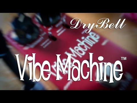 drybell vibe machine v2