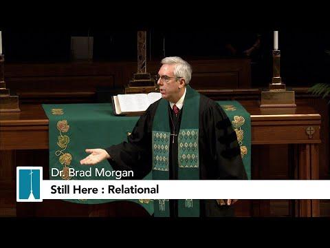 Still Here: Relational | Dr. Morgan