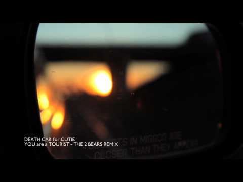 Death Cab for Cutie - You Are A Tourist (The 2 Bears Remix) [Official Audio]