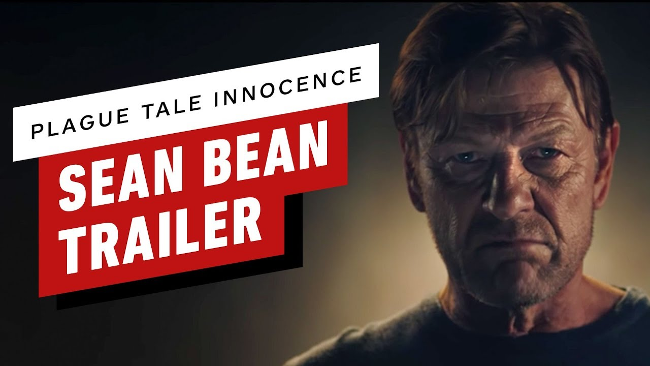 Plague Tale: Innocence - Sean Bean Trailer + video