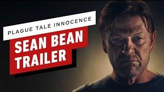 Plague Tale: Innocence - Sean Bean Trailer