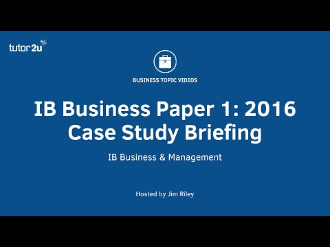 IB Business & Management: 2016 Paper 1 Case Study Briefing