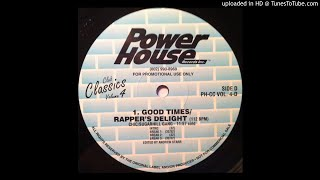 Chic Vs Sugarhill Gang Good Times Rapper S Delight Power House Version