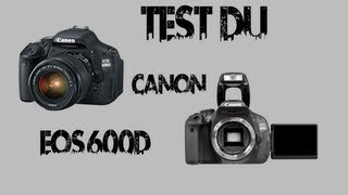 Test du Canon EOS 600D | Alex