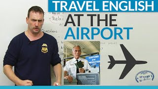 Travel English How to go through customs at the airport