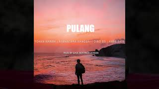 PULANG - YOHAN WANMA | BIIMANTARA WANGGAI | DINO BS | AMBE 5478 ( OFFICIAL AUDIO )