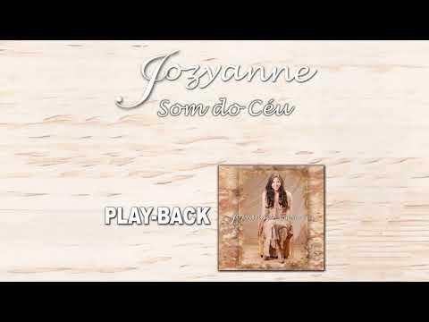 playback de jozyanne deus dos impossiveis