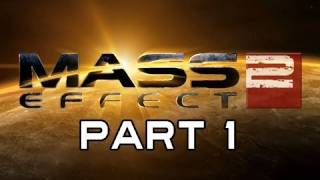 Mass Effect 2 Gameplay Walkthrough - Part 1 EPIC OPENING & Prologue Let