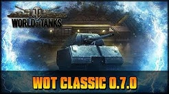 CLASSIC SERVER 0.7.0 - World of Tanks [deutsch🐄gameplay]