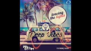 Ian Storm ft Fadem - Leaving The Lights (Radio Edit)