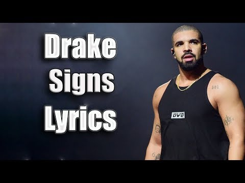 Drake - Signs Lyrics(Lyrics Video)