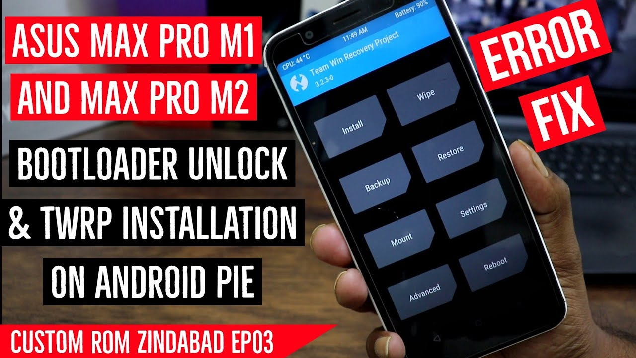 How to fix TWRP Installation Error Asus Max Pro M1 and M2   Bootloader  Unlock   Complete Guide