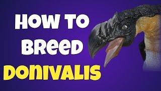 How to Breed Donivalis