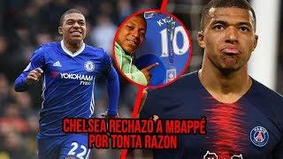 Download El día que Chelsea rechazó Mbappé por tonta razón Mp3 and Videos