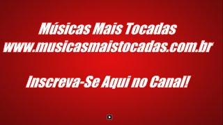 Baixar Músicas Mais Tocadas - MPB 2018 Música Popular Brasileira e Lançamentos
