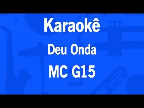 Karaokê Deu Onda - MC G15 (Versão Light)