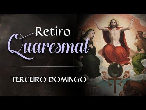 3º Domingo da Quaresma - Retiro Quaresmal #19 - Instituto Hesed