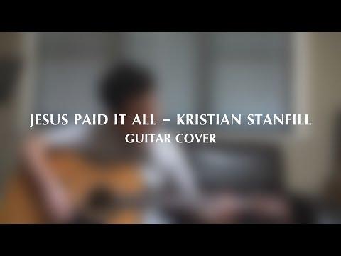 Jesus Paid It All Chords By Fernando Ortega Worship Chords