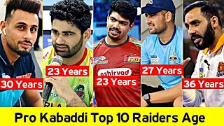 Pro Kabaddi Top 10 Raiders Age ! Pro Kabaddi Top Players Age