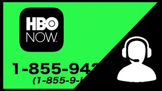 HBO NOW hbonow.com Customer Service Phone Number