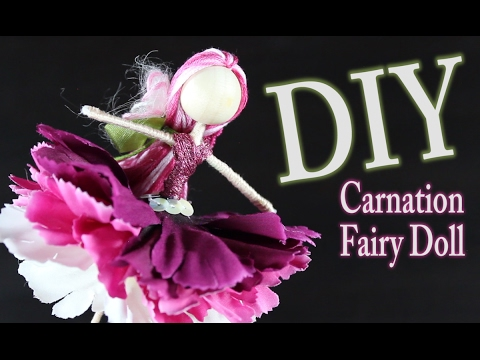 DIY Carnation Fairy Doll - How To Make Dolls