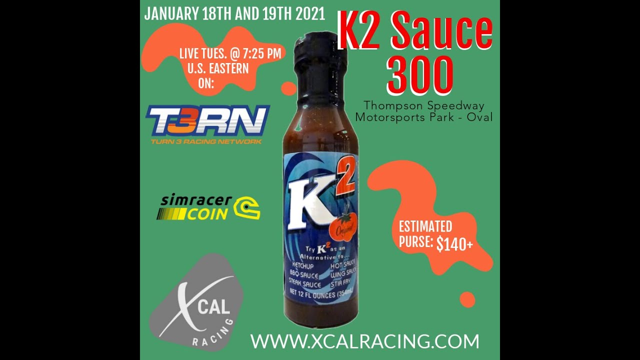 XCAL Racing | K2 Sauce 300 at Thompson Speedway