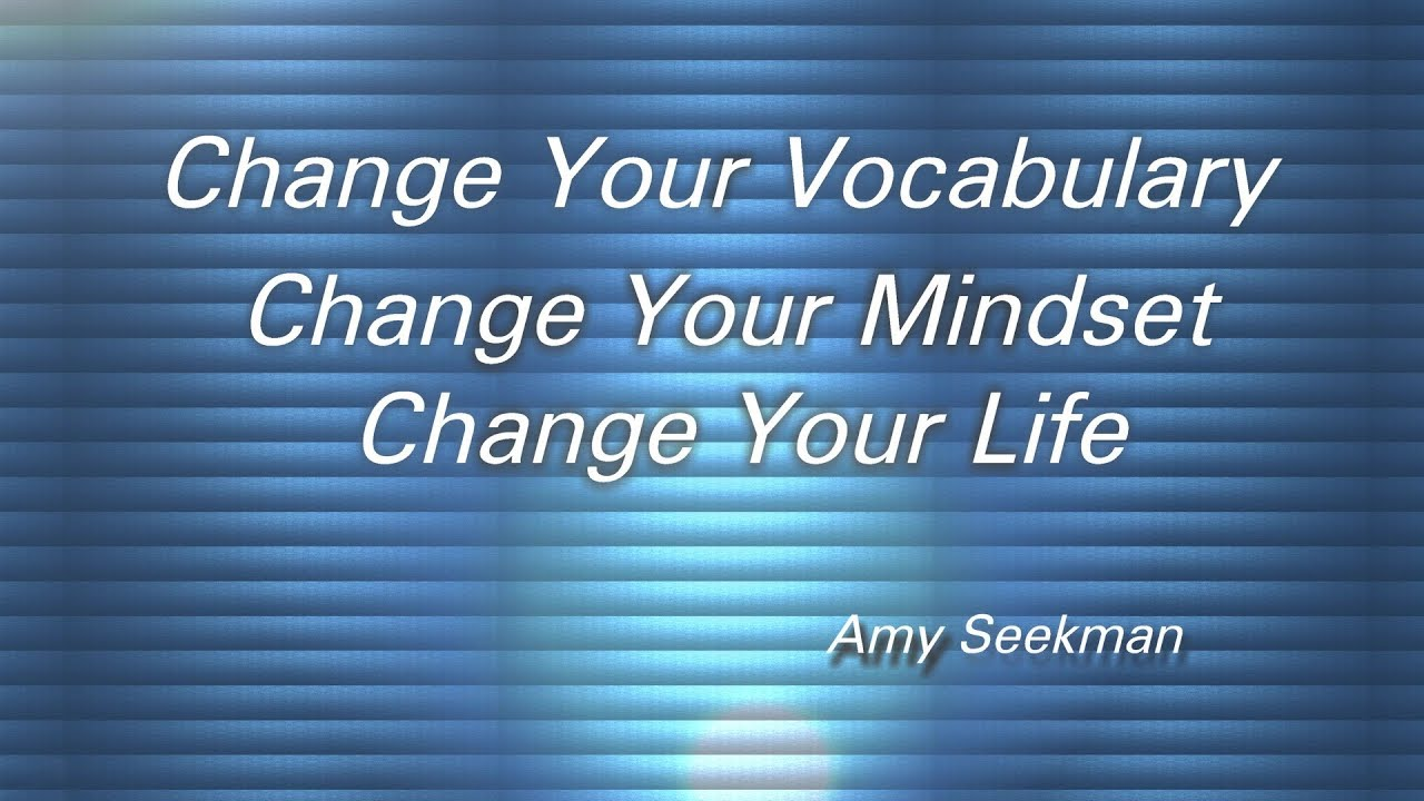 Change vocabulary to change your life 69